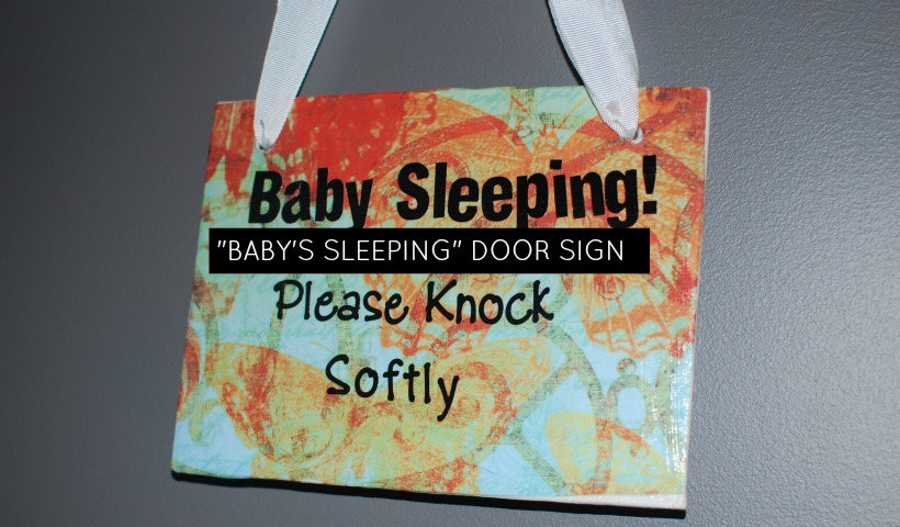 """Baby's Sleeping"" Door Sign"